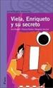 Imagen de Viela, Enriqueto Y Su Secreto